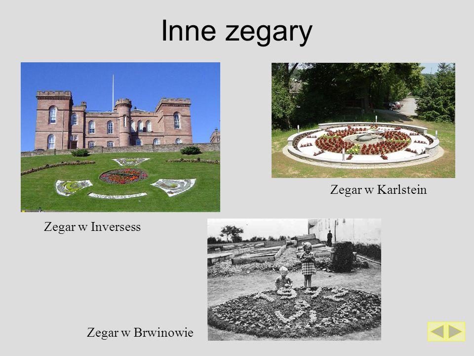 Inne zegary Zegar w Brwinowie Zegar w Karlstein Zegar w Inversess
