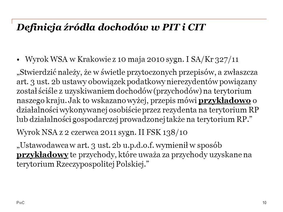 PwC Definicja źródła dochodów w PIT i CIT Wyrok WSA w Krakowie z 10 maja 2010 sygn.