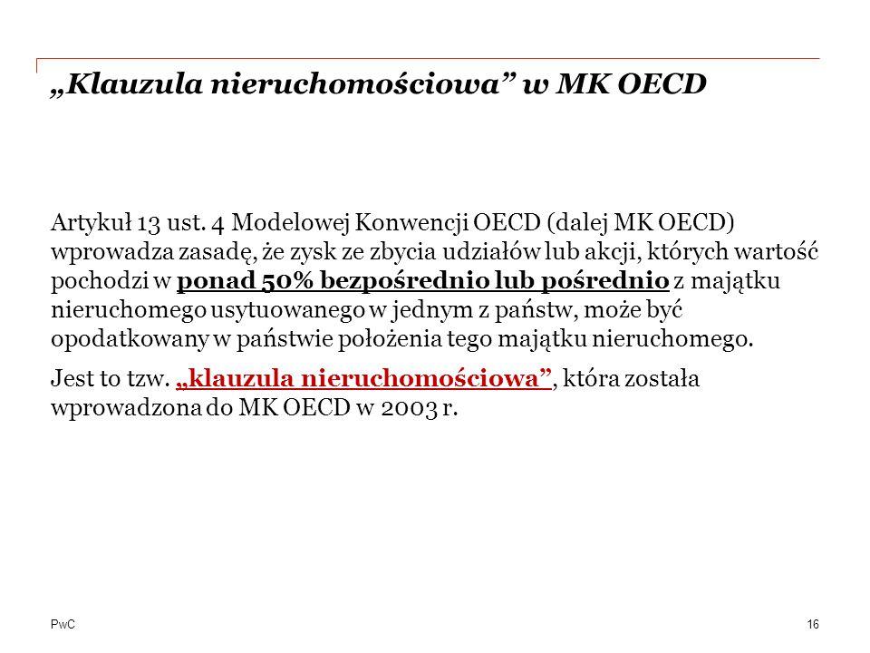"""PwC """"Klauzula nieruchomościowa w MK OECD Artykuł 13 ust."""