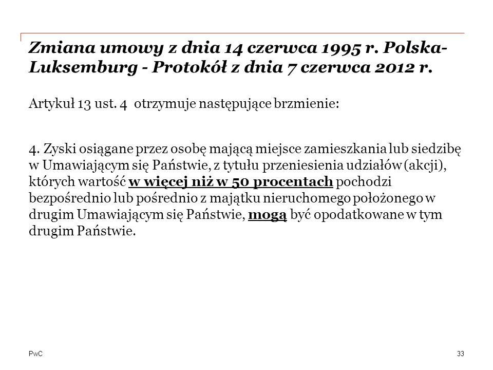 PwC Zmiana umowy z dnia 14 czerwca 1995 r.Polska- Luksemburg - Protokół z dnia 7 czerwca 2012 r.