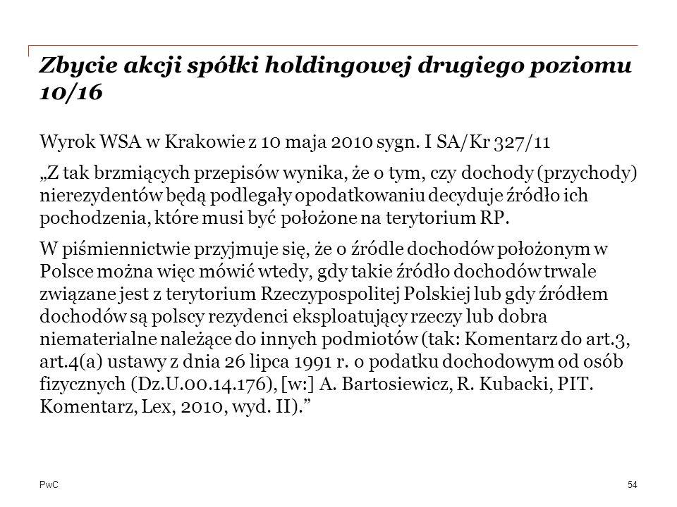 PwC Zbycie akcji spółki holdingowej drugiego poziomu 10/16 Wyrok WSA w Krakowie z 10 maja 2010 sygn.
