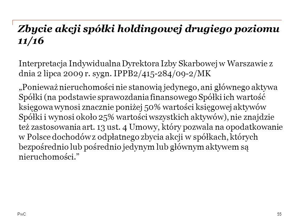 PwC Zbycie akcji spółki holdingowej drugiego poziomu 11/16 Interpretacja Indywidualna Dyrektora Izby Skarbowej w Warszawie z dnia 2 lipca 2009 r.