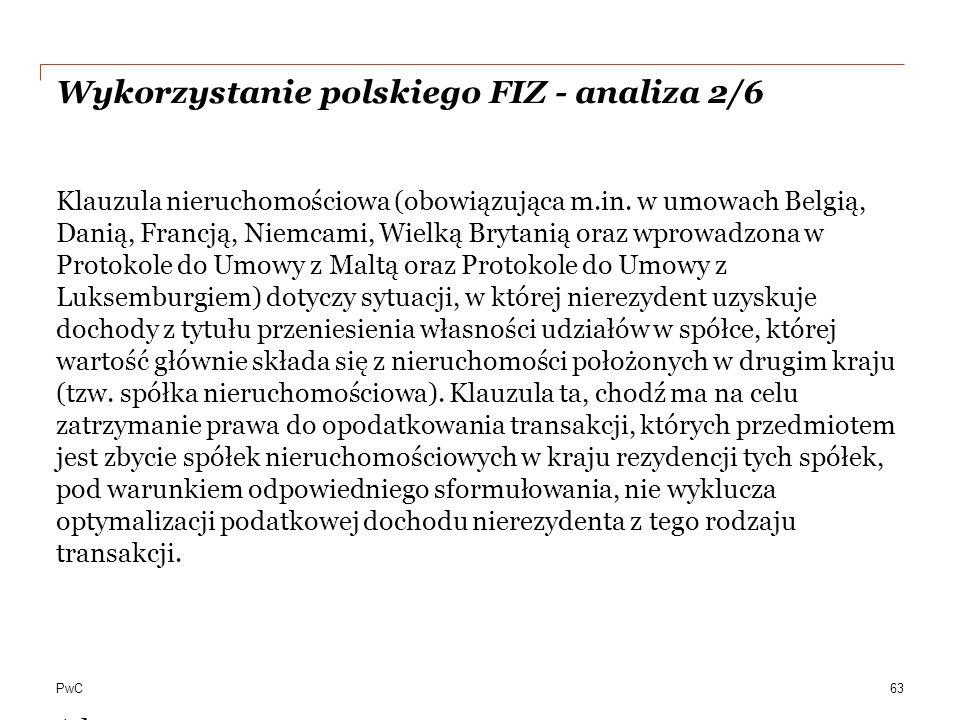 PwC Wykorzystanie polskiego FIZ - analiza 2/6 Klauzula nieruchomościowa (obowiązująca m.in.