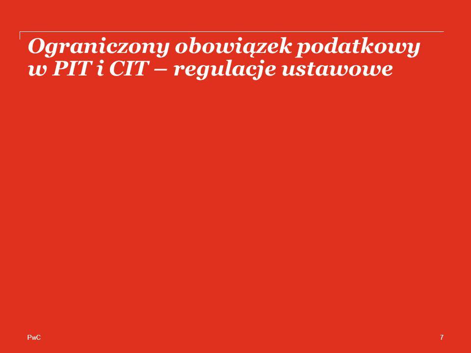 PwC Ograniczony obowiązek podatkowy w PIT i CIT – regulacje ustawowe 7