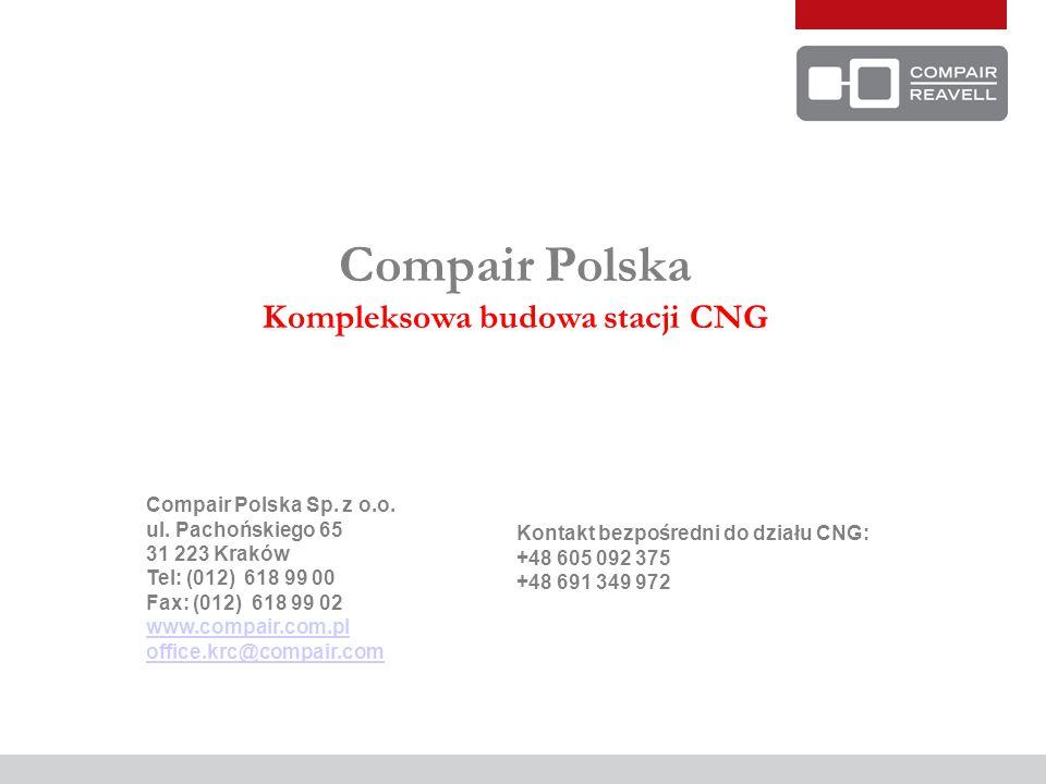 Compair Polska Kompleksowa budowa stacji CNG Compair Polska Sp. z o.o. ul. Pachońskiego 65 31 223 Kraków Tel: (012) 618 99 00 Fax: (012) 618 99 02 www