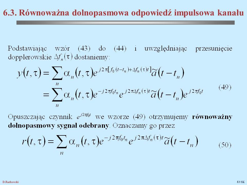D.Rutkowski53/SK 6.3. Równoważna dolnopasmowa odpowiedź impulsowa kanału
