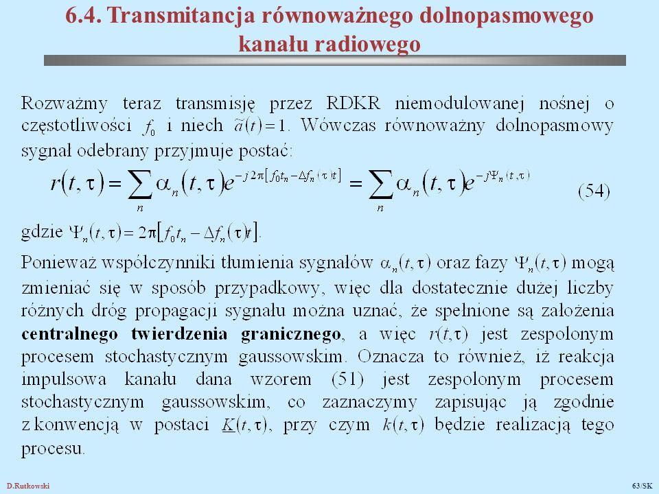 D.Rutkowski63/SK 6.4. Transmitancja równoważnego dolnopasmowego kanału radiowego