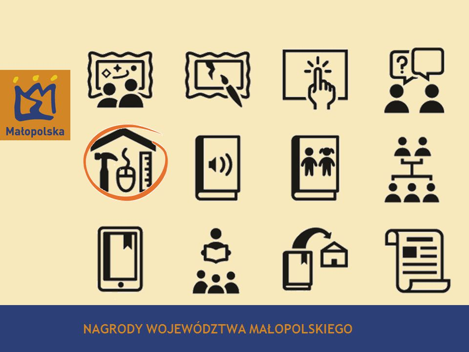 Strategy for Malopolska 2011 – 2016 21/12 NAGRODY WOJEWÓDZTWA MAŁOPOLSKIEGO