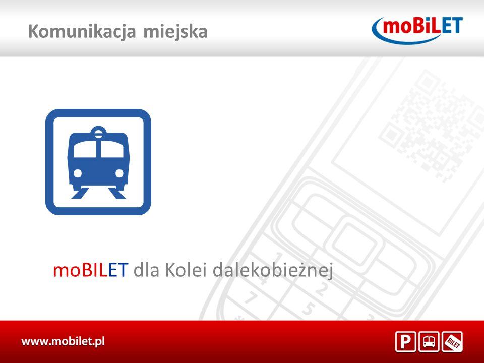 moBILET dla Kolei dalekobieżnej Komunikacja miejska