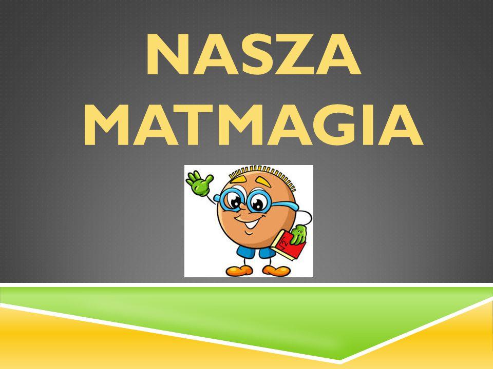 NASZA MATMAGIA