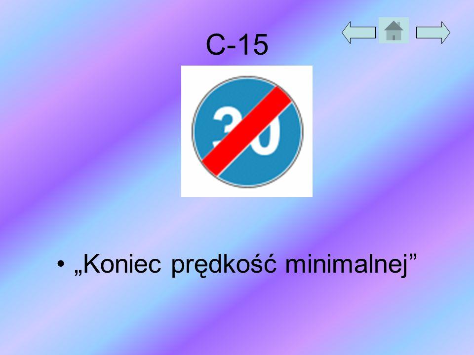 "C-15 ""Koniec prędkość minimalnej"""