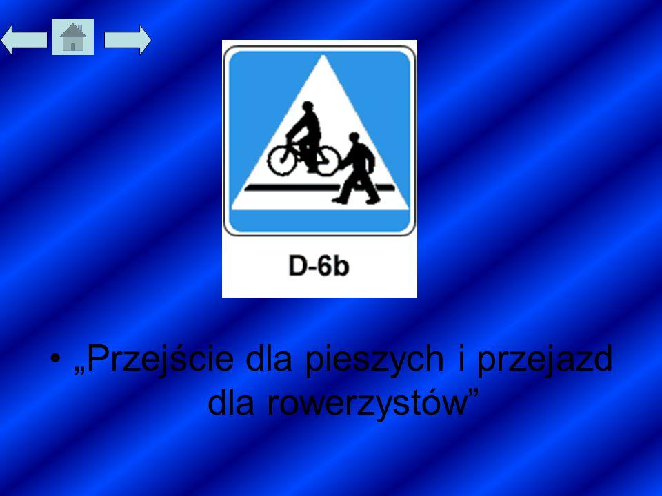 """""""Przejście dla pieszych i przejazd dla rowerzystów"""""""