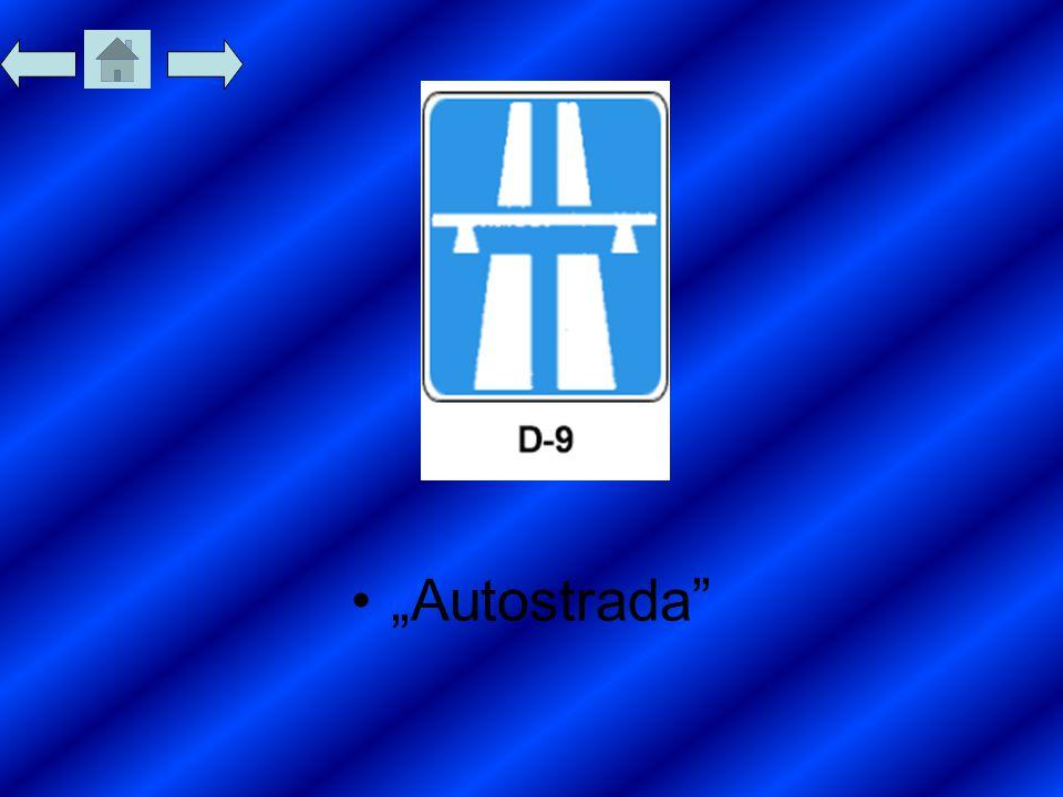 """Autostrada"""
