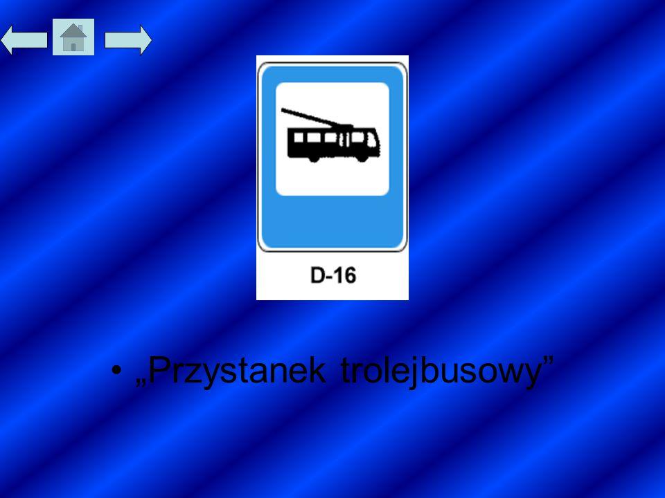 """""""Przystanek trolejbusowy"""""""