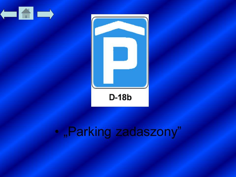 """""""Parking zadaszony"""""""