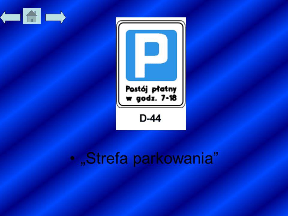 """""""Strefa parkowania"""""""