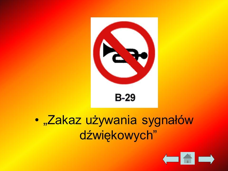 """""""Zakaz używania sygnałów dźwiękowych"""""""