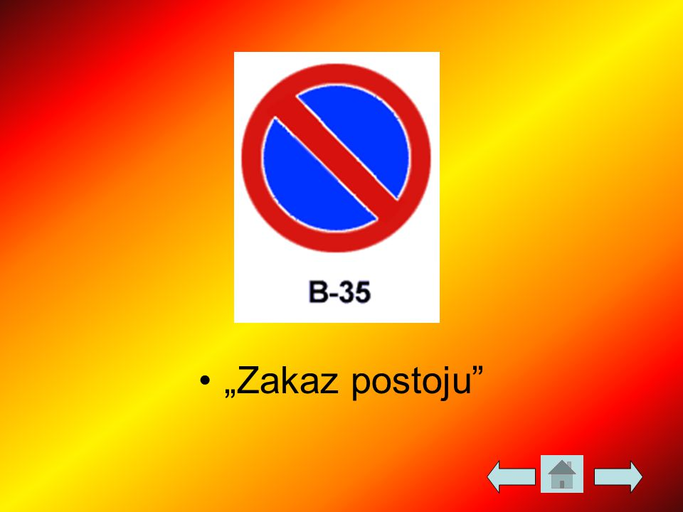 """""""Zakaz postoju"""""""