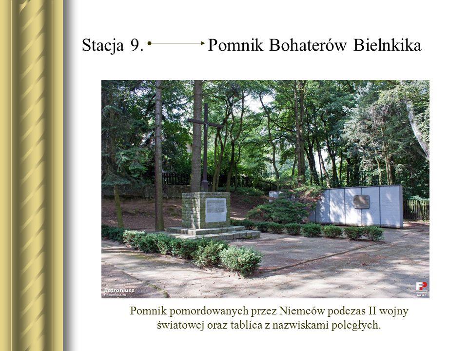Stacja 9. Pomnik Bohaterów Bielnkika Pomnik pomordowanych przez Niemców podczas II wojny światowej oraz tablica z nazwiskami poległych.