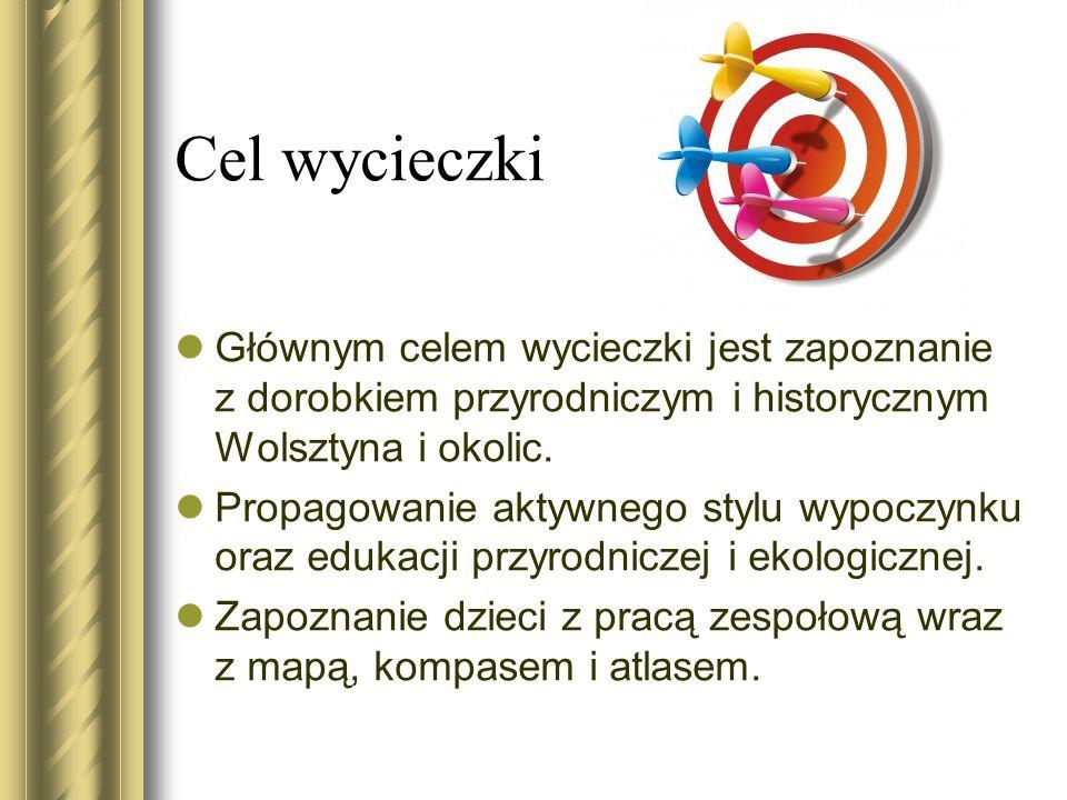 Cel wycieczki Głównym celem wycieczki jest zapoznanie z dorobkiem przyrodniczym i historycznym Wolsztyna i okolic.