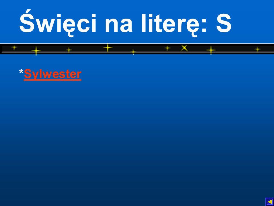 Święci na literę: S *SylwesterSylwester