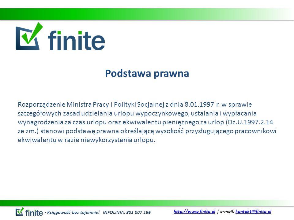Podstawa prawna Rozporządzenie Ministra Pracy i Polityki Socjalnej z dnia 8.01.1997 r. w sprawie szczegółowych zasad udzielania urlopu wypoczynkowego,