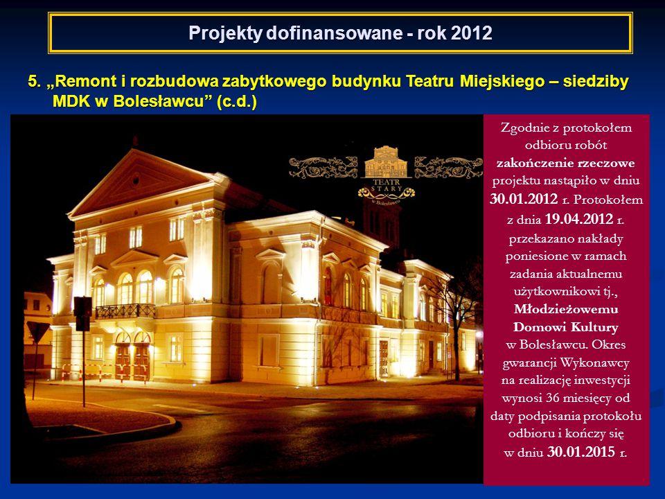 Projekty dofinansowane - rok 2013 REGIONALNY PROGRAM OPERACYJNY WOJEWÓDZTWA DOLNOŚLĄSKIEGO – 8 projektów RPO WD 6/8 6.