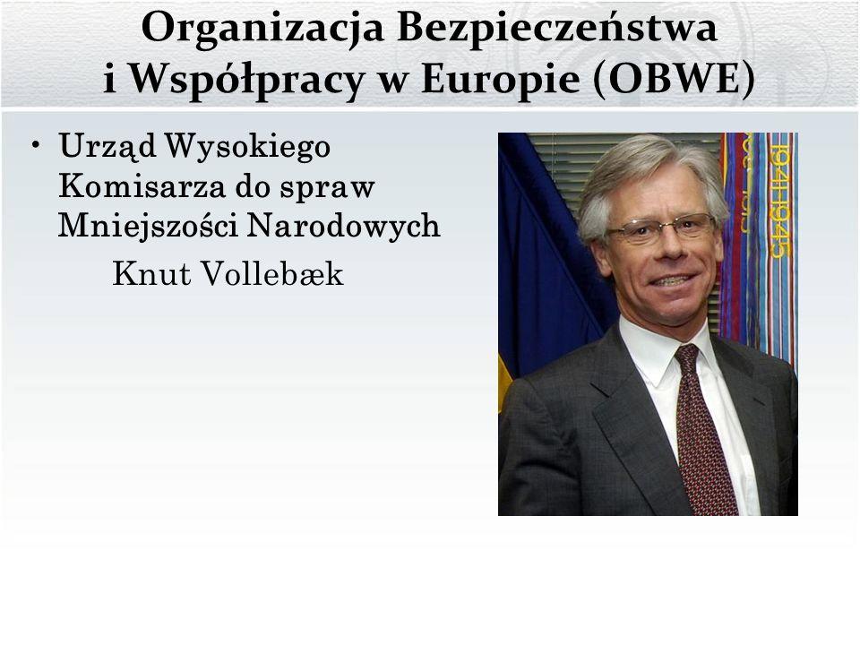 Organizacja Bezpieczeństwa i Współpracy w Europie (OBWE) Urząd Wysokiego Komisarza do spraw Mniejszości Narodowych Knut Vollebæk