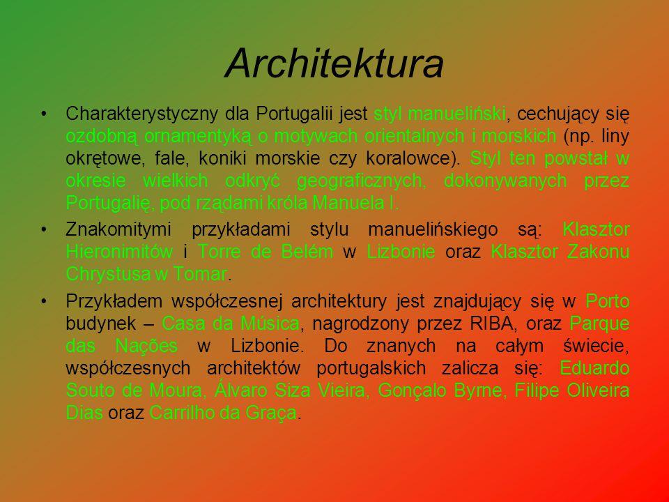 Architektura Charakterystyczny dla Portugalii jest styl manueliński, cechujący się ozdobną ornamentyką o motywach orientalnych i morskich (np. liny ok