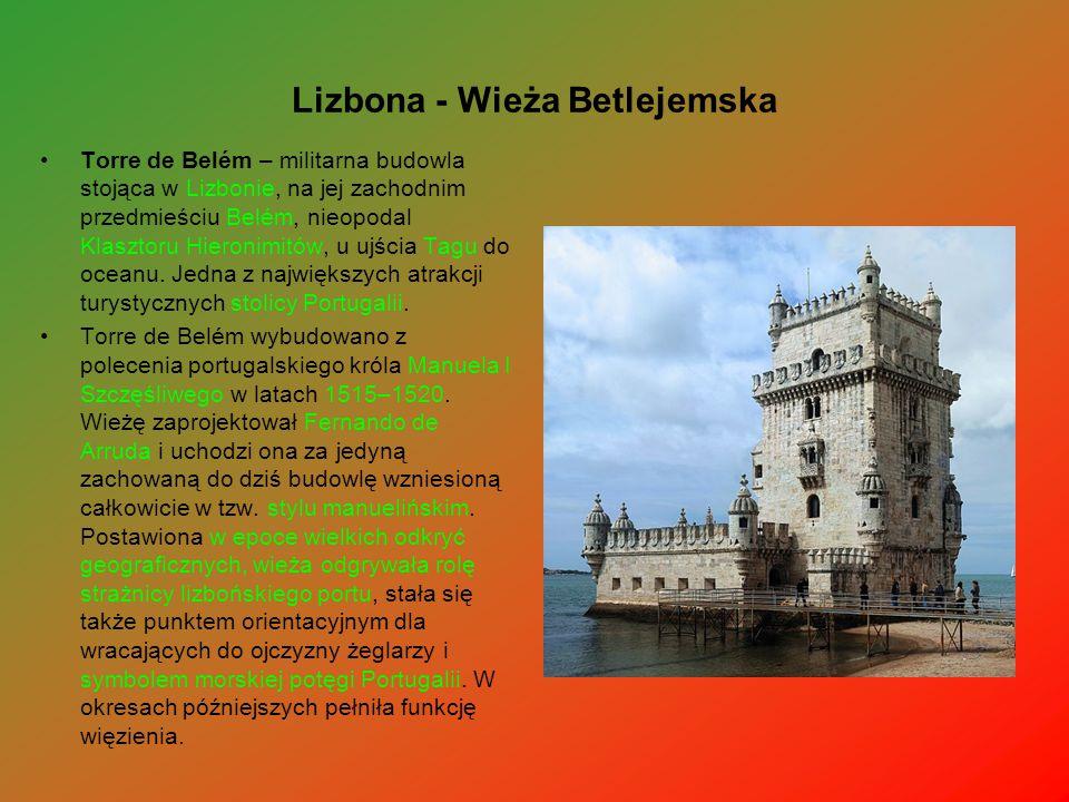 Lizbona - Wieża Betlejemska Torre de Belém – militarna budowla stojąca w Lizbonie, na jej zachodnim przedmieściu Belém, nieopodal Klasztoru Hieronimit