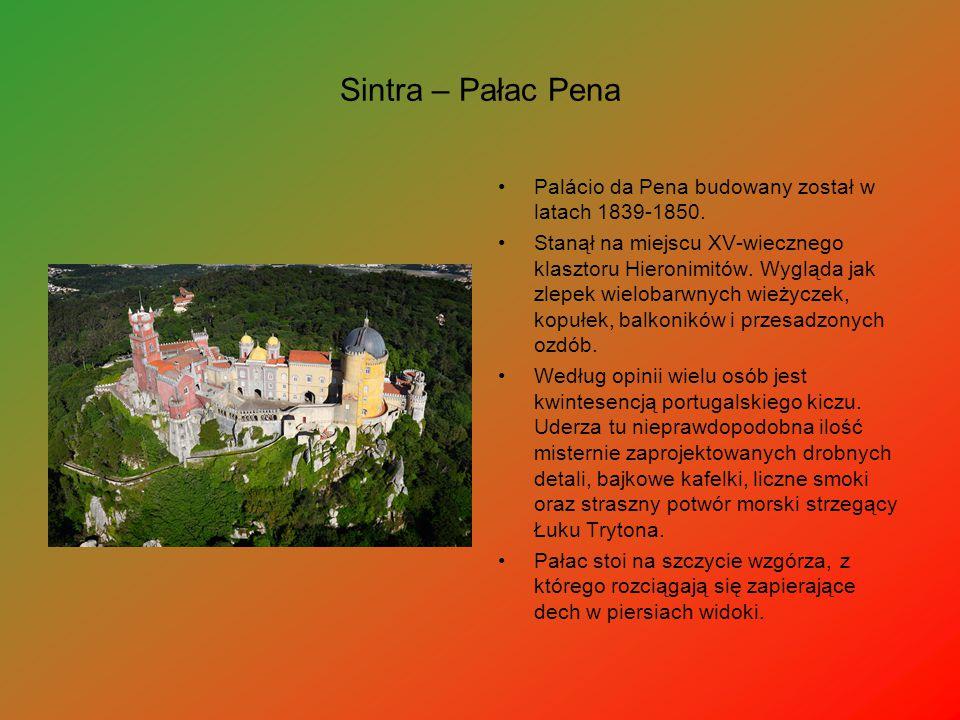 Sintra – Pałac Pena Palácio da Pena budowany został w latach 1839-1850. Stanął na miejscu XV-wiecznego klasztoru Hieronimitów. Wygląda jak zlepek wiel