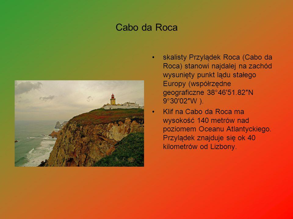 Cabo da Roca skalisty Przylądek Roca (Cabo da Roca) stanowi najdalej na zachód wysunięty punkt lądu stałego Europy (współrzędne geograficzne 38°46′51.