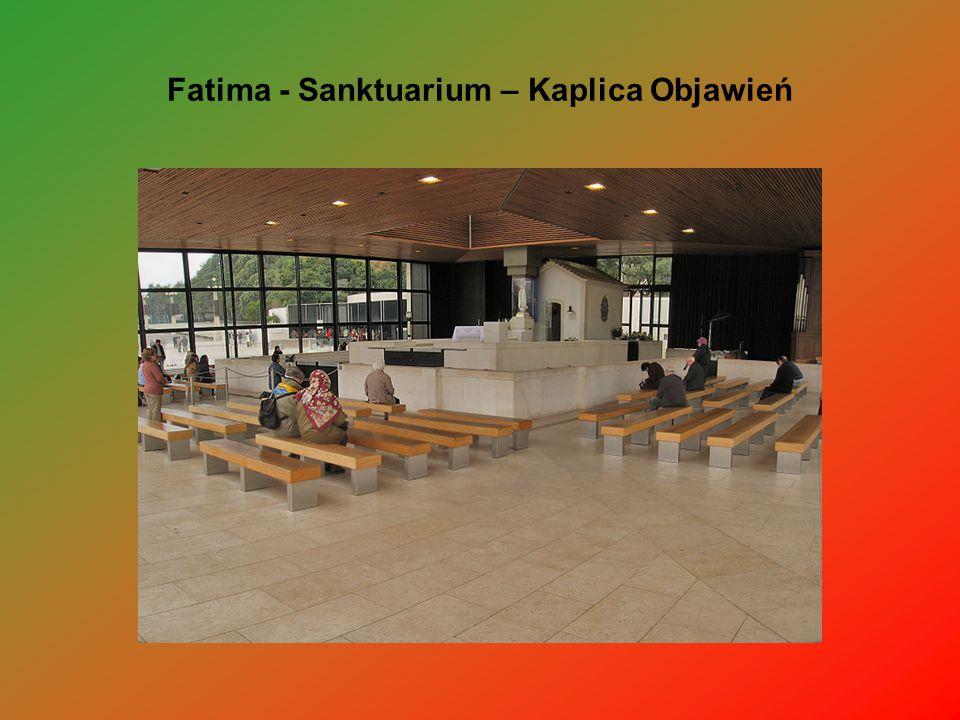 Fatima - Sanktuarium – Kaplica Objawień