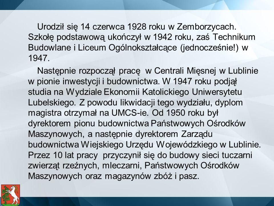 Urodził się 14 czerwca 1928 roku w Zemborzycach. Szkołę podstawową ukończył w 1942 roku, zaś Technikum Budowlane i Liceum Ogólnokształcące (jednocześn
