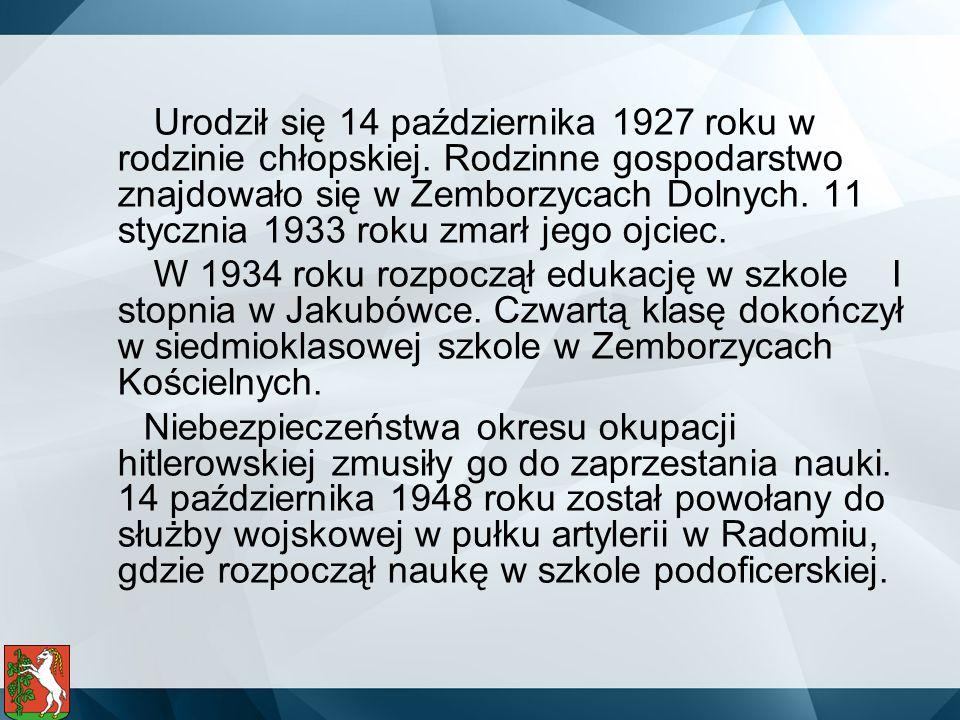 Urodził się 14 października 1927 roku w rodzinie chłopskiej. Rodzinne gospodarstwo znajdowało się w Zemborzycach Dolnych. 11 stycznia 1933 roku zmarł