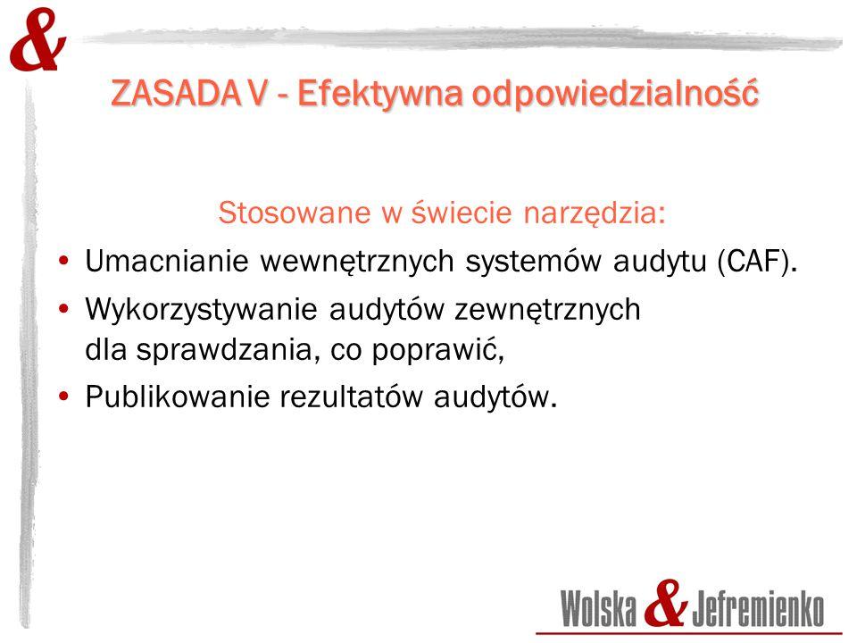 ZASADA V - Efektywna odpowiedzialność Stosowane w świecie narzędzia: Umacnianie wewnętrznych systemów audytu (CAF).