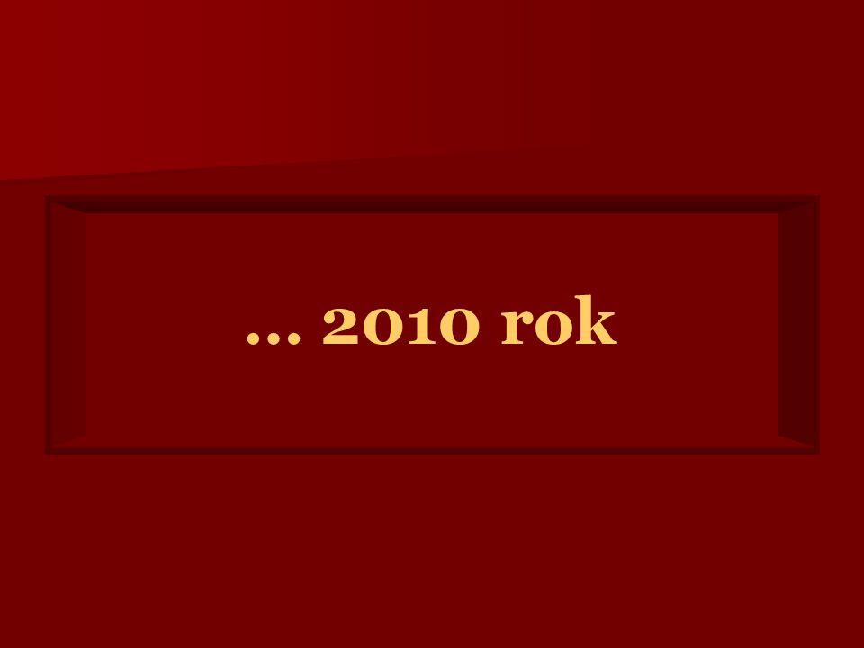 … 2010 rok
