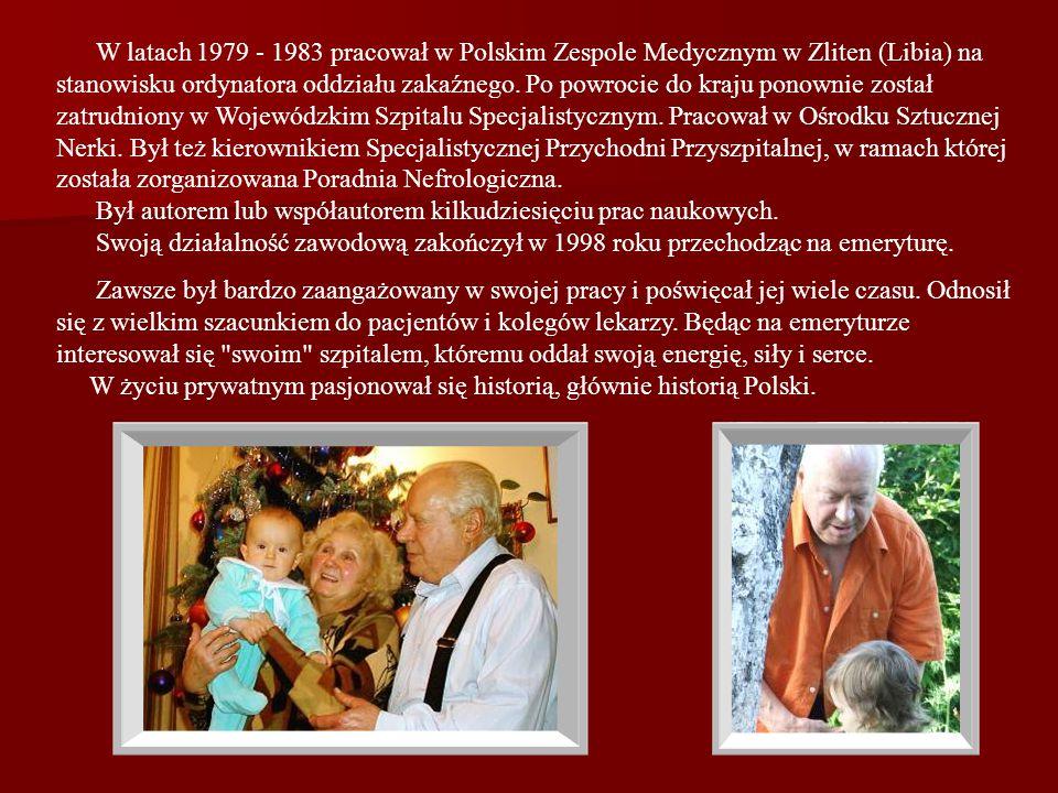 W latach 1979 - 1983 pracował w Polskim Zespole Medycznym w Zliten (Libia) na stanowisku ordynatora oddziału zakaźnego. Po powrocie do kraju ponownie
