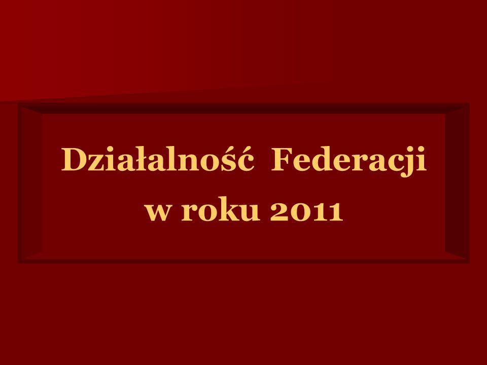 Działalność Federacji w roku 2011