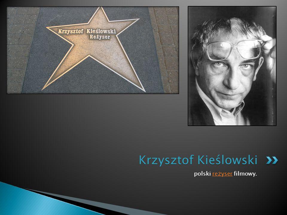 polski reżyser filmowy.reżyser Krzysztof Kieślowski