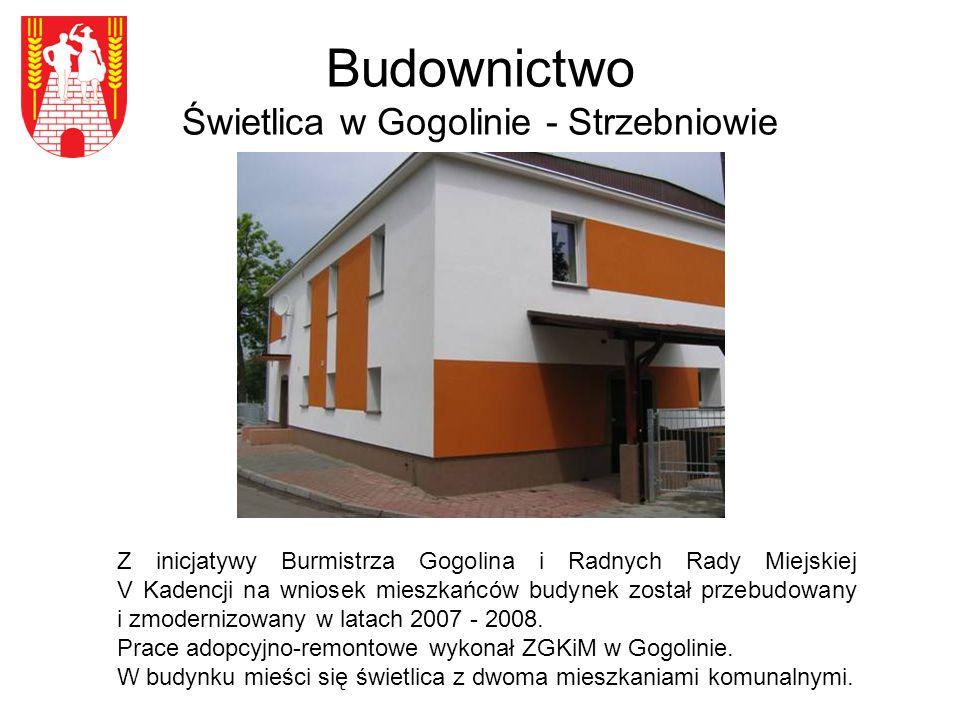 Budownictwo Świetlica w Gogolinie - Strzebniowie Z inicjatywy Burmistrza Gogolina i Radnych Rady Miejskiej V Kadencji na wniosek mieszkańców budynek został przebudowany i zmodernizowany w latach 2007 - 2008.