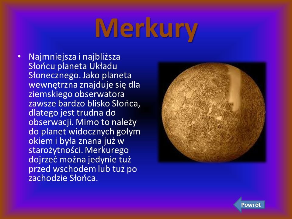 Wenus Druga pod względem odległości od Słońca planeta Układu Słonecznego.