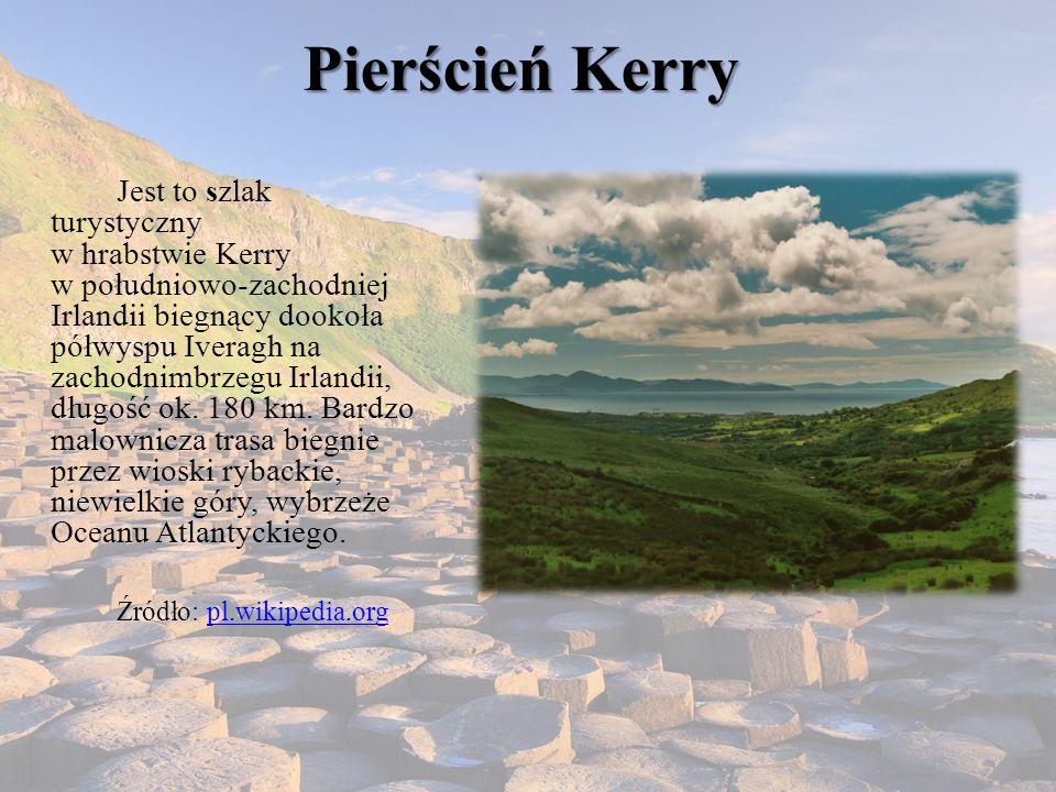 Pierścień Kerry Jest to szlak turystyczny w hrabstwie Kerry w południowo-zachodniej Irlandii biegnący dookoła półwyspu Iveragh na zachodnimbrzegu Irlandii, długość ok.