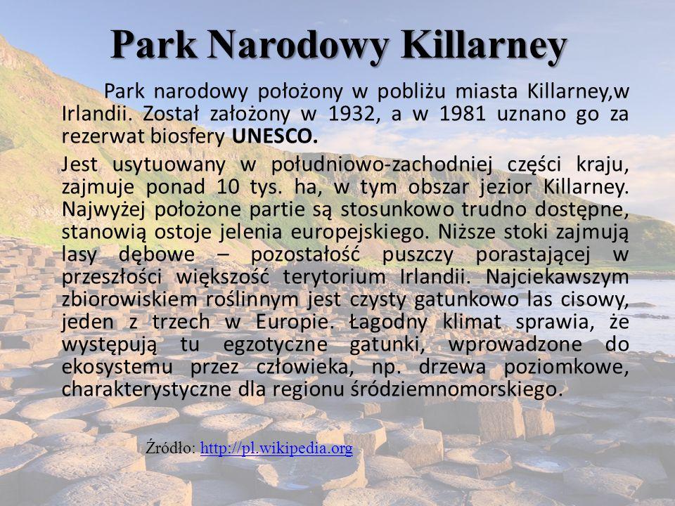 Park Narodowy Killarney Park narodowy położony w pobliżu miasta Killarney,w Irlandii. Został założony w 1932, a w 1981 uznano go za rezerwat biosfery