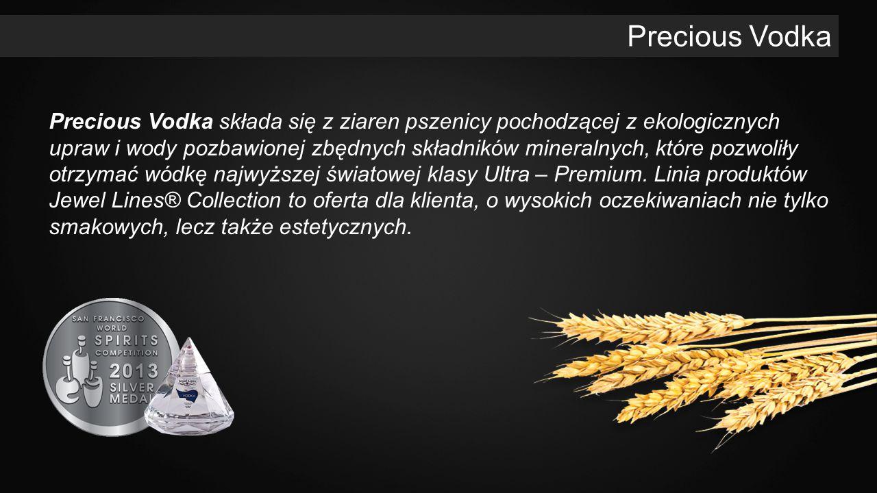 Precious Vodka składa się z ziaren pszenicy pochodzącej z ekologicznych upraw i wody pozbawionej zbędnych składników mineralnych, które pozwoliły otrzymać wódkę najwyższej światowej klasy Ultra – Premium.