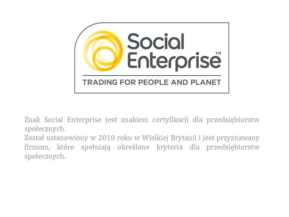 Znak Social Enterprise jest znakiem certyfikacji dla przedsiębiorstw społecznych.