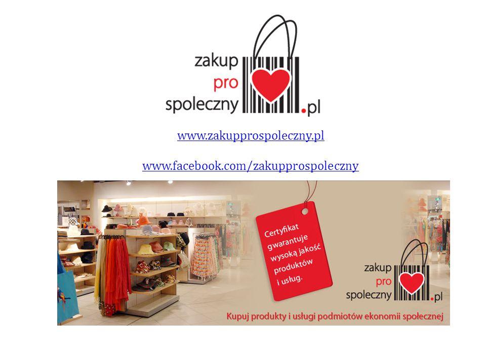 www.zakupprospoleczny.pl www.facebook.com/zakupprospoleczny