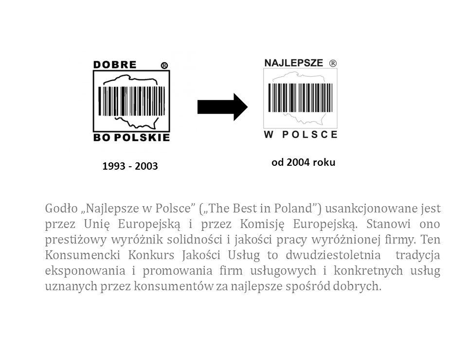 """Godło """"Najlepsze w Polsce"""" (""""The Best in Poland"""") usankcjonowane jest przez Unię Europejską i przez Komisję Europejską. Stanowi ono prestiżowy wyróżni"""