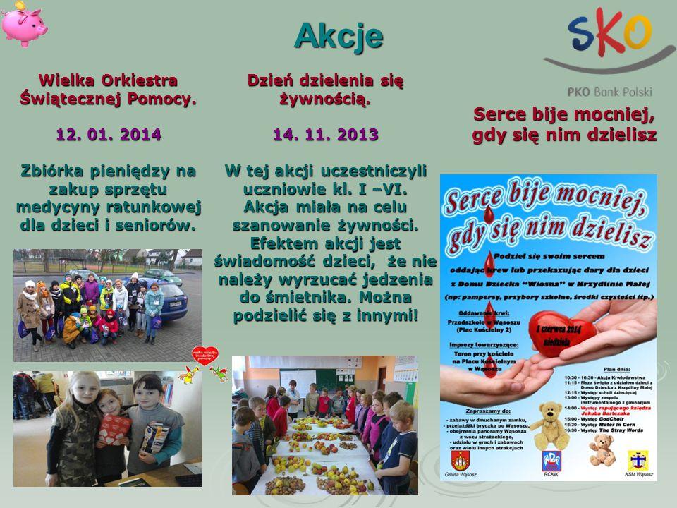 Akcje Dzień dzielenia się żywnością. 14. 11. 2013 W tej akcji uczestniczyli uczniowie kl. I –VI. Akcja miała na celu szanowanie żywności. Efektem akcj