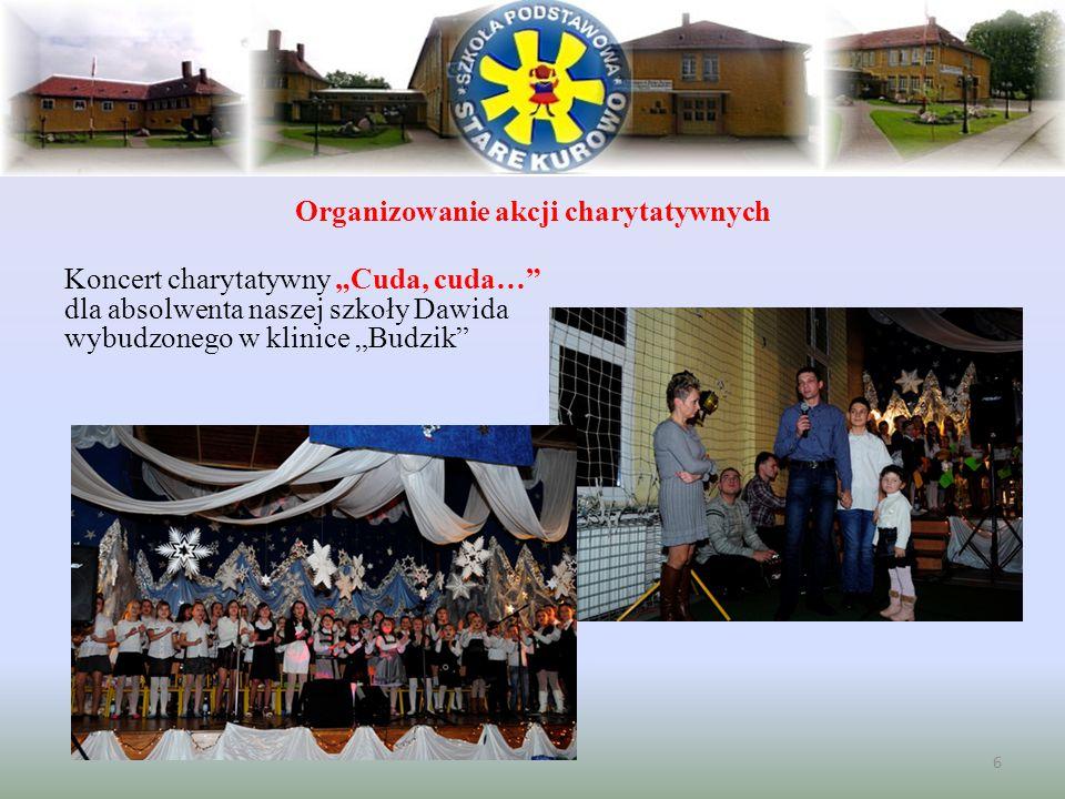 """Organizowanie akcji charytatywnych Koncert charytatywny """"Cuda, cuda…"""" dla absolwenta naszej szkoły Dawida wybudzonego w klinice """"Budzik"""" 6"""